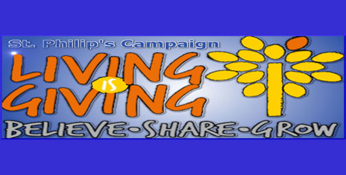 St. Philip's Campaign Living is Giving